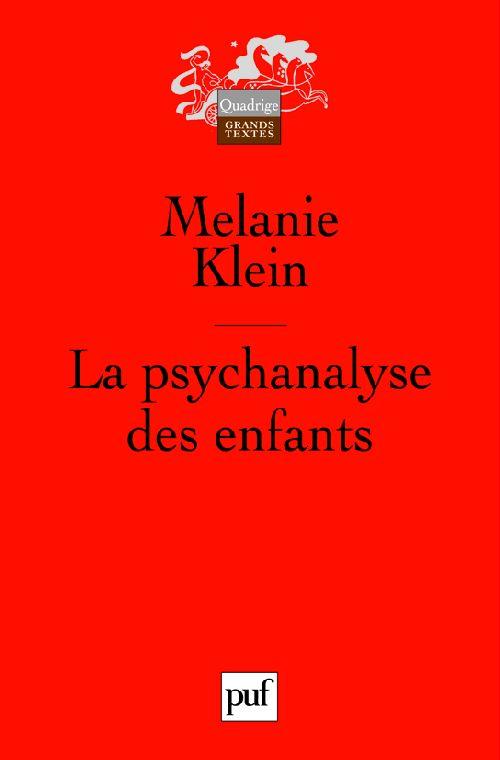 KLEIN MELANIE - LA PSYCHANALYSE DES ENFANTS (3E ED)