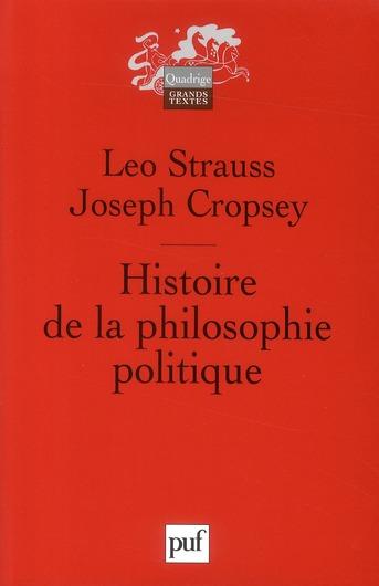 STRAUSS  LEO / CROPS - HISTOIRE DE LA PHILOSOPHIE POLITIQUE (2E ED)