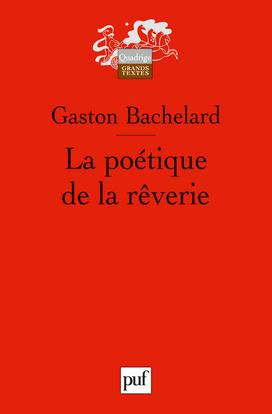 LA POETIQUE DE LA REVERIE (7ED)
