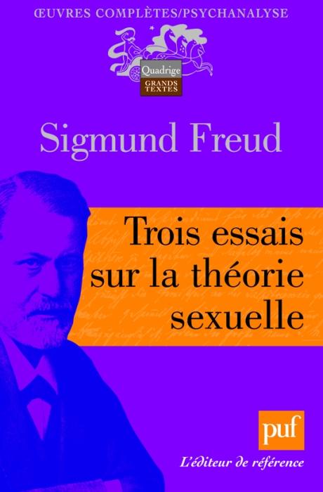 FREUD SIGMUND - TROIS ESSAIS SUR LA THEORIE SEXUELLE