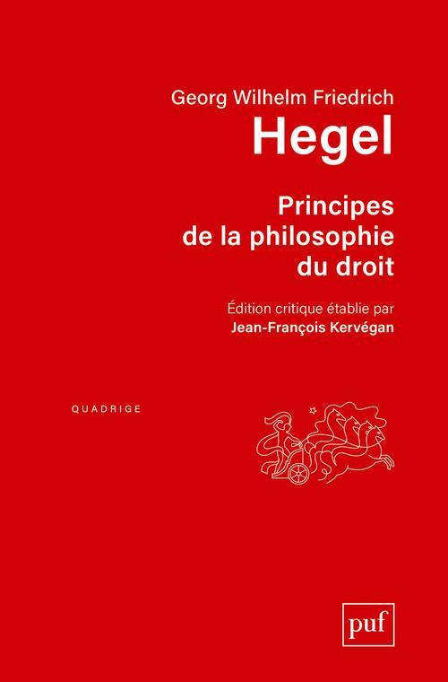 PRINCIPES DE LA PHILOSOPHIE DU DROIT  -  AVEC LES ADDITIONS D'EDUARD GANS