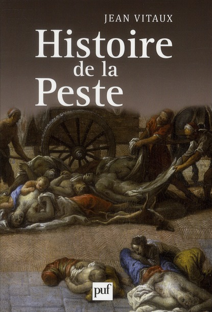 HISTOIRE DE LA PESTE VITAUX JEAN PUF