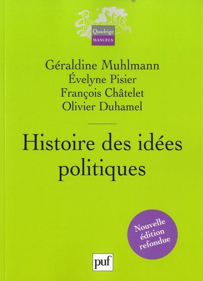 HISTOIRE DES IDEES POLITIQUES (2E EDITION). PISIER EVELYNE / MUH PUF