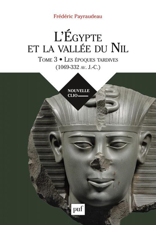 L'EGYPTE ET LA VALLEE DU NIL T.3     LE PREMIER MILLENAIRE AVANT J. C.