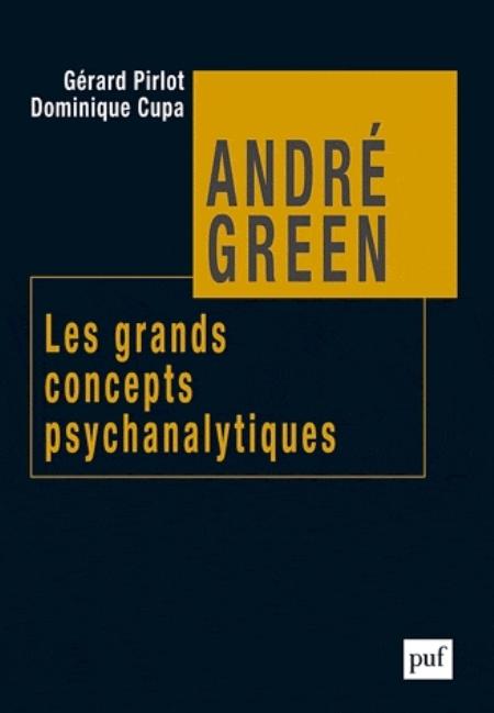 ANDRE GREEN. LES GRANDS CONCEP