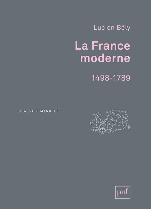LA FRANCE MODERNE (1498-1789)