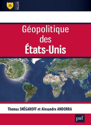 GEOPOLITIQUE DES ETATS UNIS