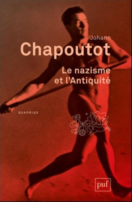 LE NAZISME ET L'ANTIQUITE CHAPOUTOT JOHANN PUF