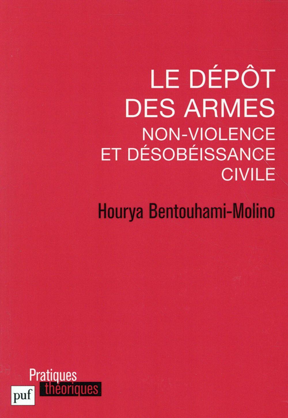 LE DEPOT DES ARMES NON-VIOLENCE ET DESOBEISSANCE CIVILE