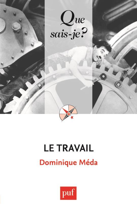LE TRAVAIL (5ED) QSJ 2614