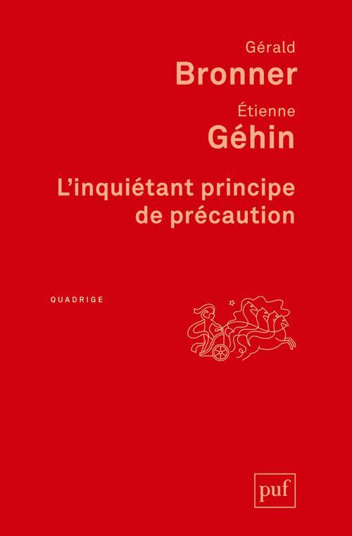 L-INQUIETANT PRINCIPE DE PRECA BRONNER/GEHIN PUF