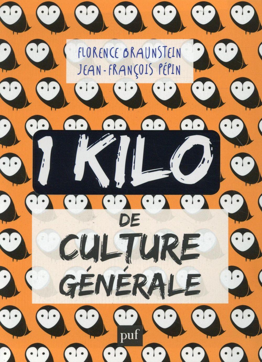 1 KILO DE CULTURE GENERALE  -  COLLECTOR BRAUNSTEIN/PEPIN PUF