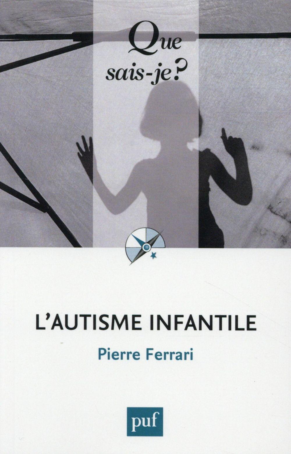 L'AUTISME INFANTILE (7E EDITION)