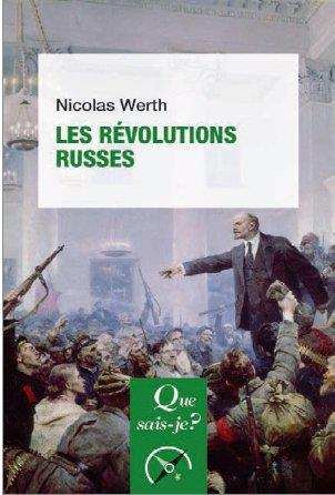 LES REVOLUTIONS RUSSES