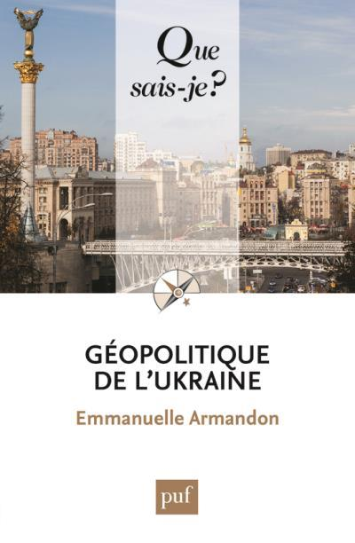 GEOPOLITIQUE DE L'UKRAINE QSJ 4045