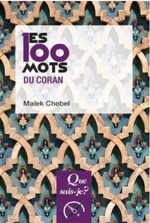 Chebel Malek - LES 100 MOTS DU CORAN