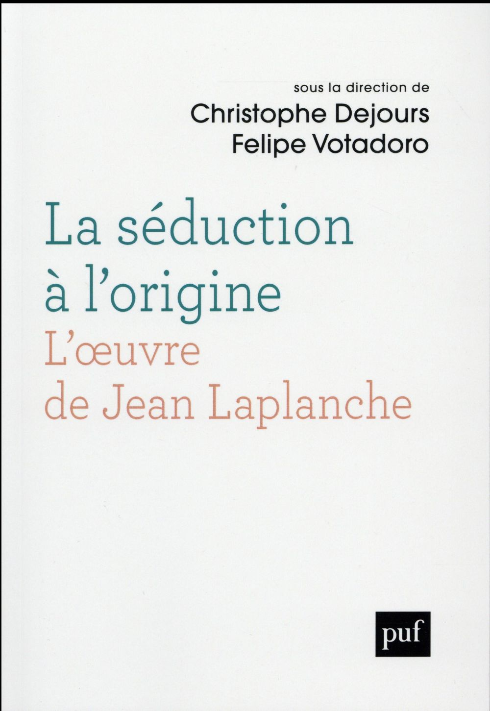 LA SEDUCTION A L-ORIGINE L-OEU