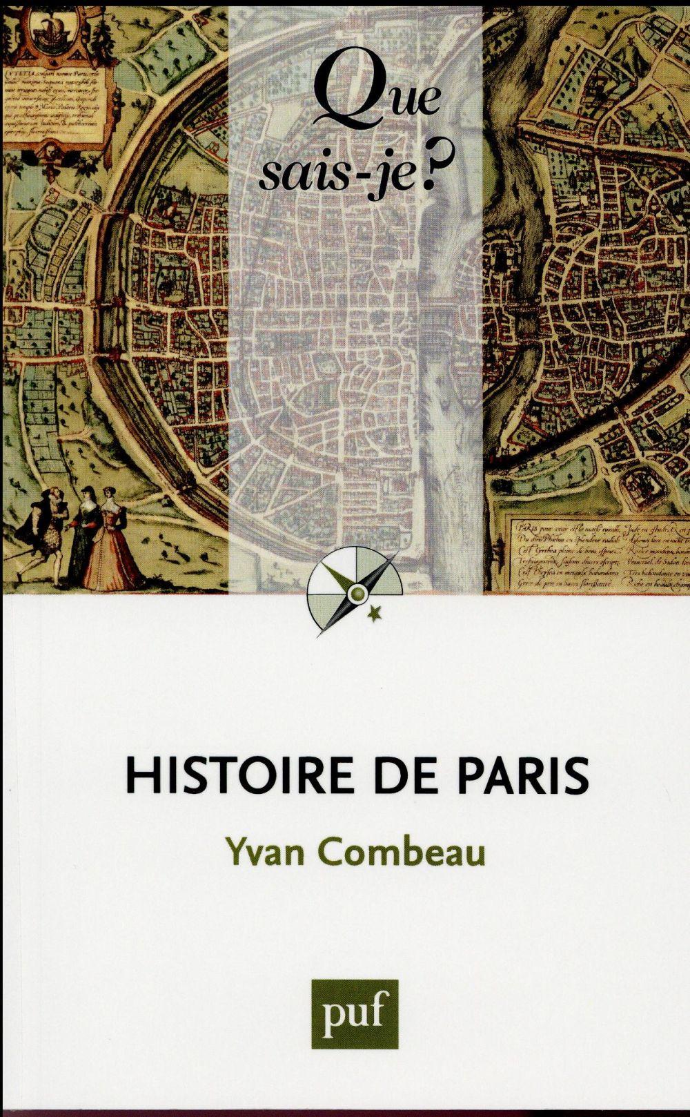 HISTOIRE DE PARIS COMBEAU YVAN PUF