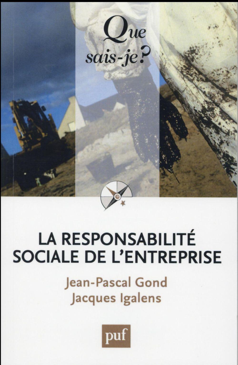LA RESPONSABILITE SOCIALE DE L'ENTREPRISE (5ED) QSJ 3837