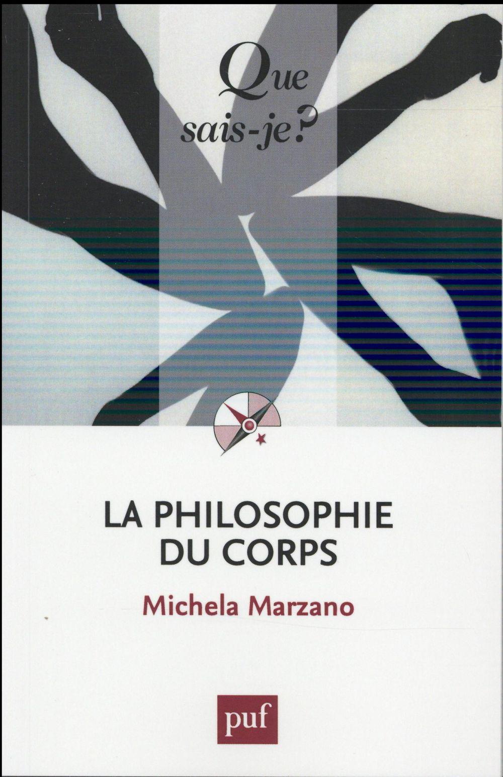 LA PHILOSOPHIE DU CORPS (4ED) QSJ 3777