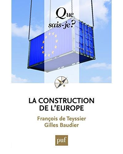 LA CONSTRUCTION DE L'EUROPE CULTURE, ESPACE, PUISSANCE