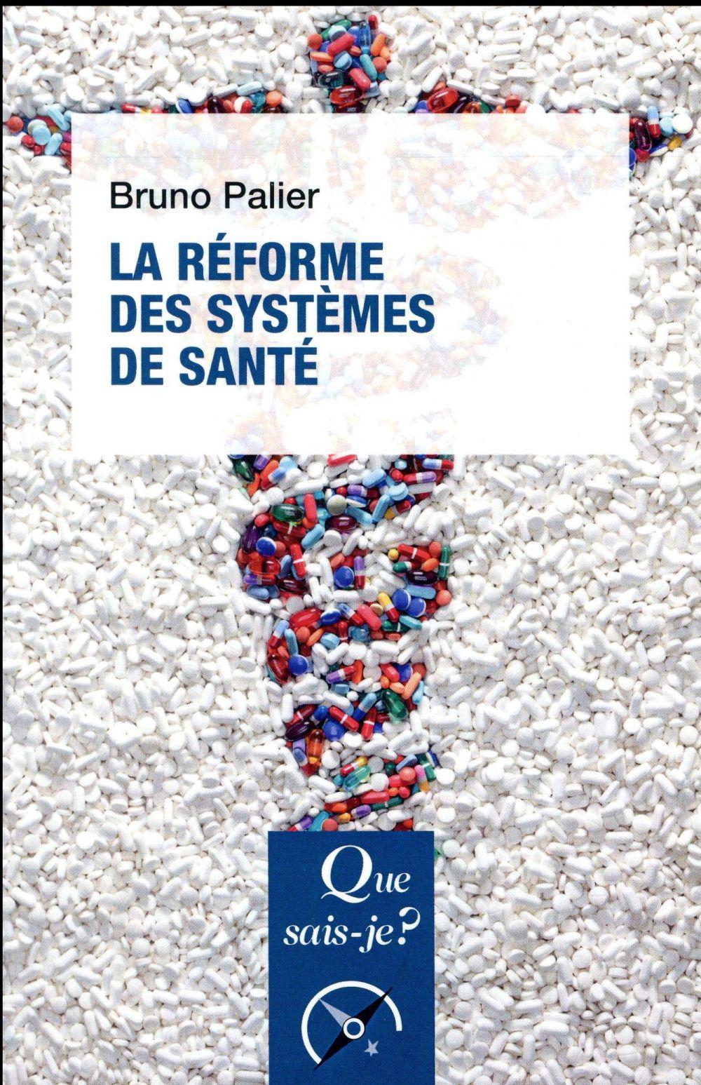 LA REFORME DES SYSTEMES DE SANTE (8ED) QSJ3710