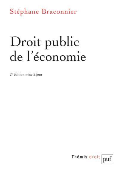DROIT PUBLIC DE L'ECONOMIE (2ED)