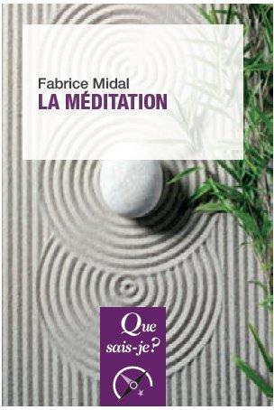 Midal Fabrice - LA MEDITATION (2ED) QSJ3997