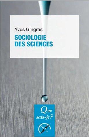 SOCIOLOGIE DES SCIENCES