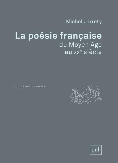 LA POESIE FRANCAISE DU MOYEN AGE AU XXE SIECLE