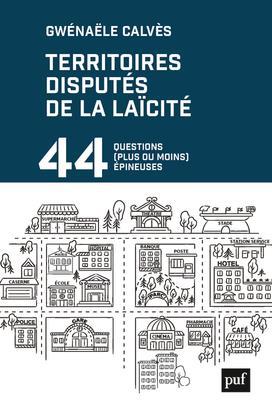 LES TERRITOIRES DE LA LAICITE EN 44 QUESTIONS
