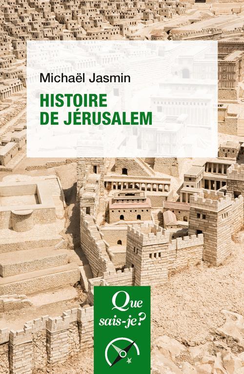 HISTOIRE DE JERUSALEM