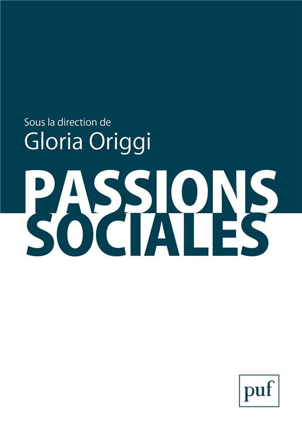 PASSIONS SOCIALES ORIGGI GLORIA PUF