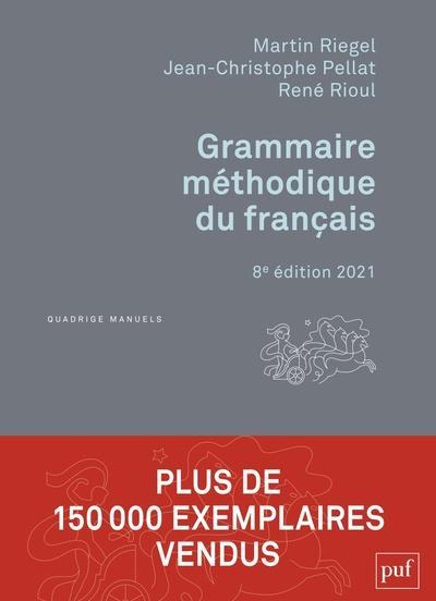GRAMMAIRE METHODIQUE DU FRANCAIS (EDITION 2021)