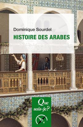 HISTOIRE DES ARABES  PUF