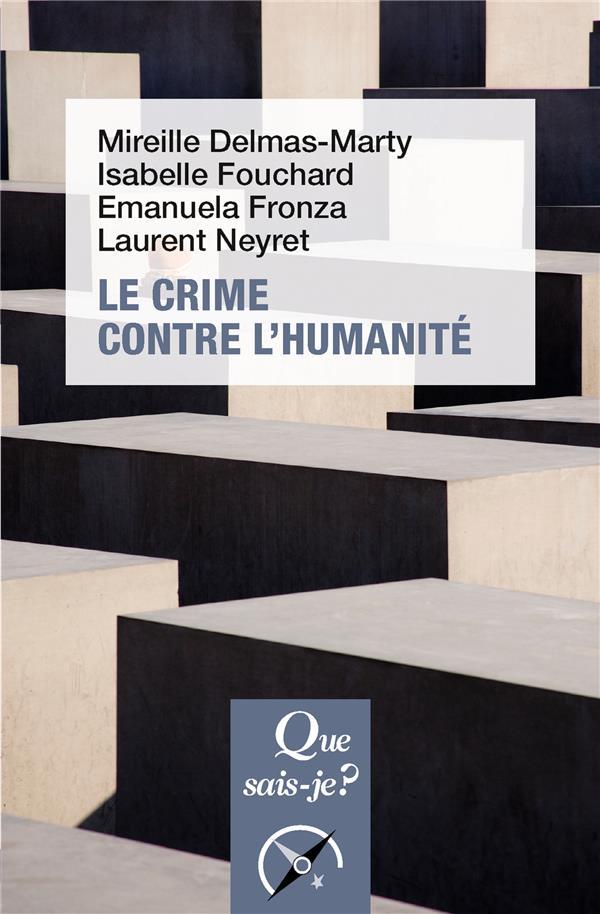 - LE CRIME CONTRE L'HUMANITE