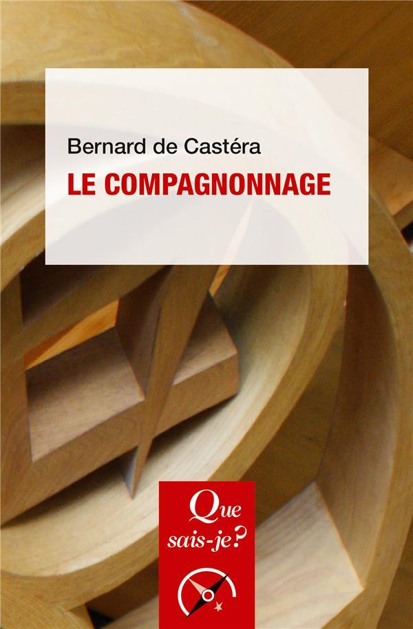 LE COMPAGNONNAGE DE CASTERA BERNARD PUF