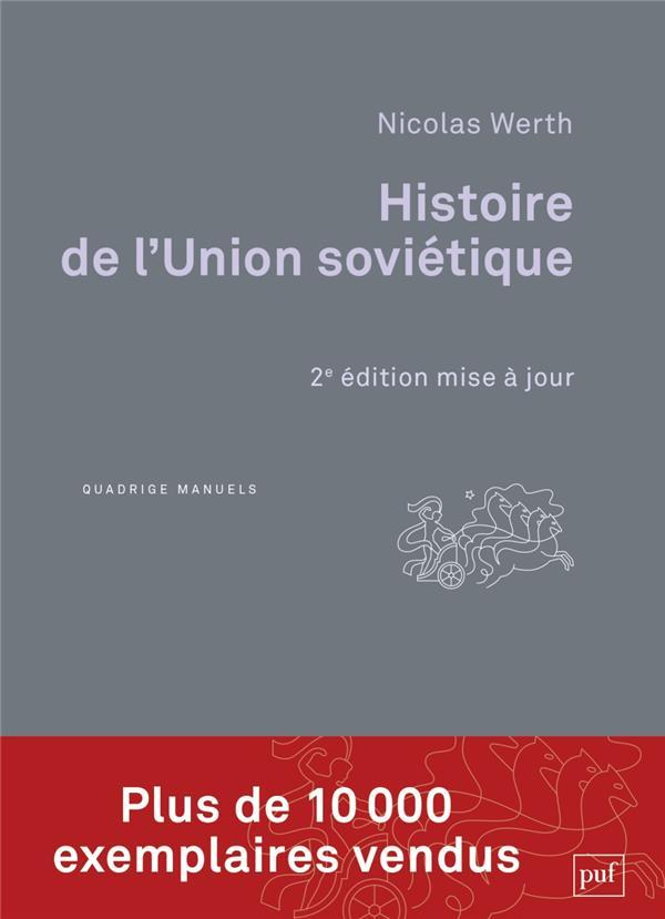 HISTOIRE DE L'UNION SOVIETIQUE - DE L'EMPIRE RUSSE A LA COMMUNAUTE DES ETATS INDEPENDANTS (1900-1991