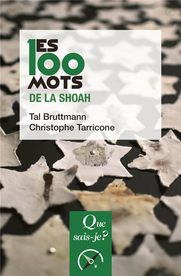 LES 100 MOTS DE LA SHOAH BRUTTMANN/TARRICONE PUF