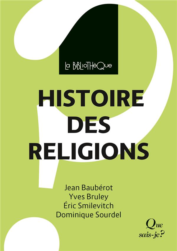 HISTOIRE DES RELIGIONS BRULEY/SOURDEL QUE SAIS JE