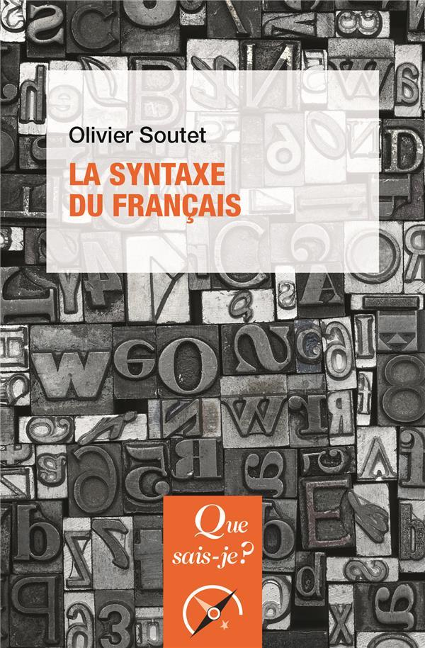 LA SYNTAXE DU FRANCAIS (6E EDITION)