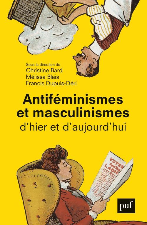 ANTIFEMINISMES ET MASCULINISME BARD/BLAIS PUF