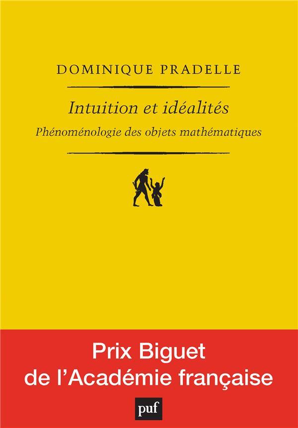 INTUITION ET IDEALITES     PHENOMENOLOGIE DES OBJETS MATHEMATIQUES