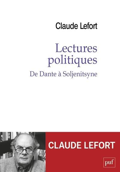 LECTURES POLITIQUES : DE DANTE A SOLJENITSYNE