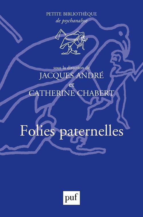 FOLIES PATERNELLES