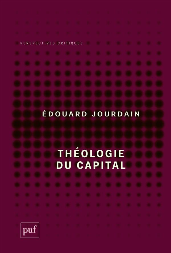 THEOLOGIE DU CAPITAL