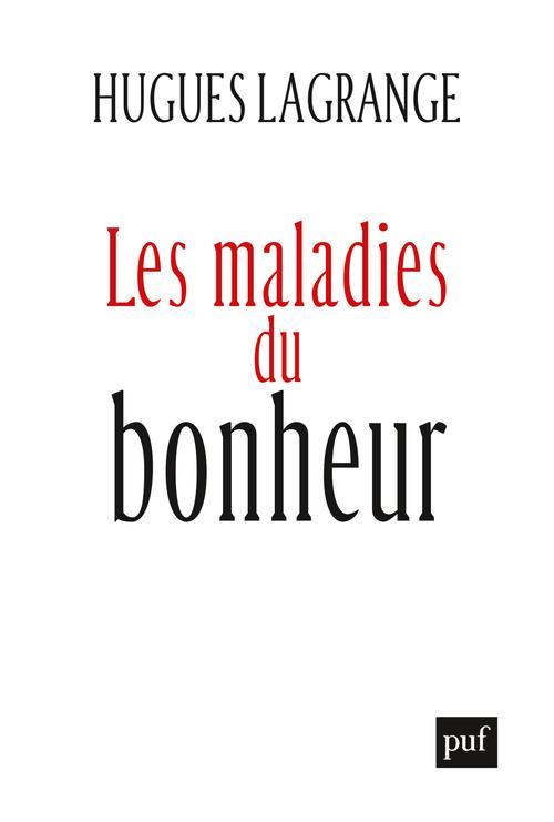 LES MALADIES DU BONHEUR