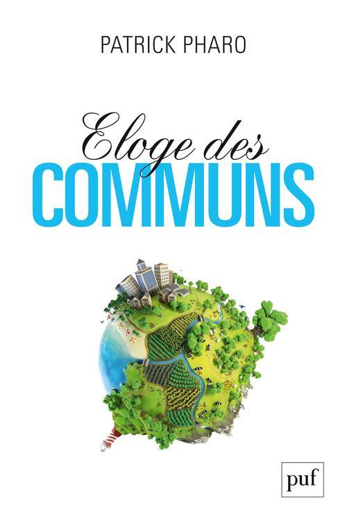 ELOGE DES COMMUNS