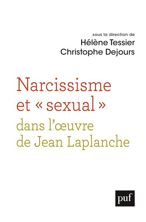 NARCISSISME ET SEXUAL  DANS L'OEUVRE DE JEAN LAPLANCHE