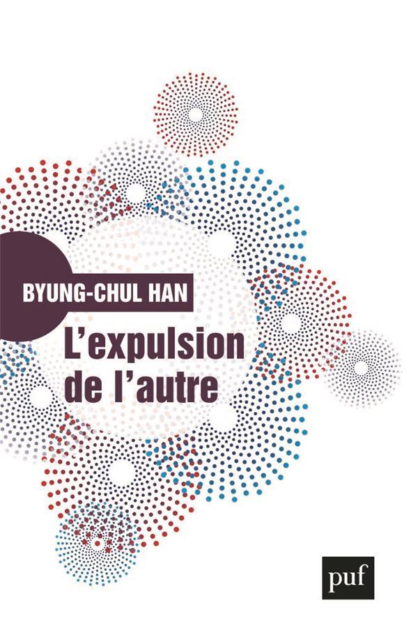 L'EXPULSION DE L'AUTRE